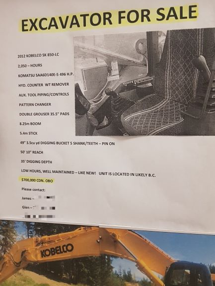 Print-out reads: EXCAVATOR FOR SALE. The most significant thing about this ad is that the excavator is selling for $700,000 OBO. The rest of the ad reads: 2012 Kobelco SK 850-LC 2,050 - Hours. Komatsu Saa60140e-5 496 HP. Hyd counter wt remover. Aux. Tool piping/controls. Pattern changer. Double grouser 35.5
