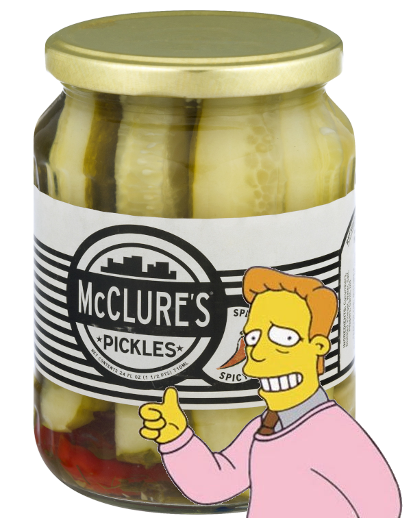 A glass jar of pickle spears with black and white label that reads McClure's Pickles. Troy McClure from the Simpsons is shown at the bottom right corner smiling and giving the thumbs up.