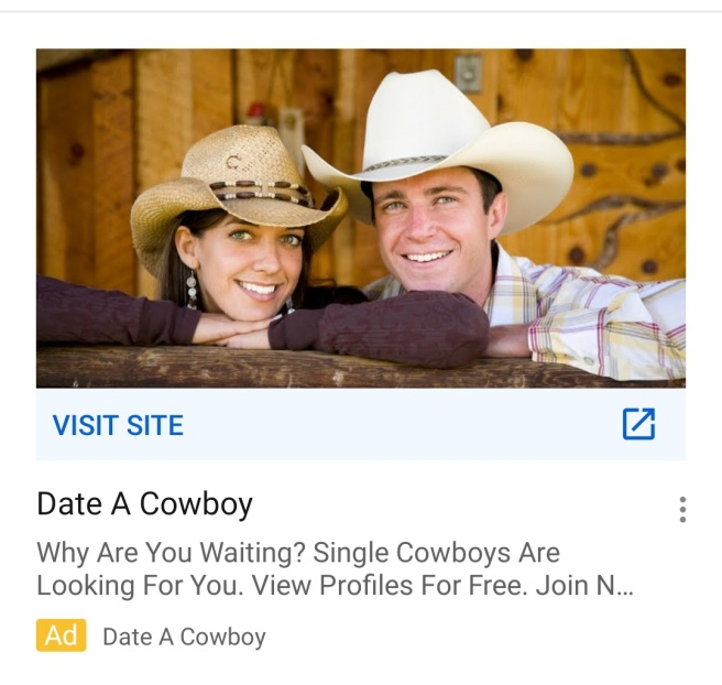 An advertisement featuring a photo of a smiling young couple wearing cowboy hats. The text reads: Date A Cowboy. Why are you Waiting? Single cowboys are looking for you. View profiles for free. Join n...""